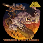 Gama Bomb - Thunder Over London