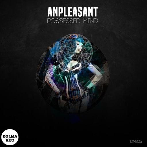 Possessed Mind - Single by Anpleasant