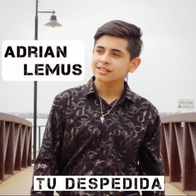 Tu Despedida - Single - Adrian Lemus