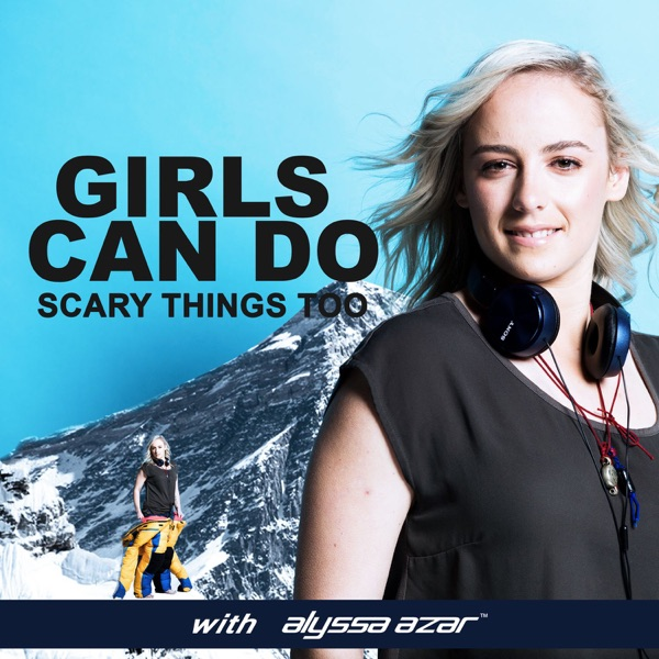 Girls Can Do Scary Things Too