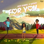 songs like For You (feat. Wizkid)