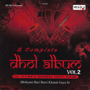 A Complete Dhol Album Vol 2 - Baba - Baba