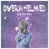 Overwhelmed Ryan Mack Remix - Ryan Mack mp3