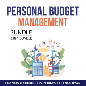Personal Budget Management Bundle, 3 in 1 Bundle: Smart Budget Plan, Budgeting Strategies, and Budgeting Guide