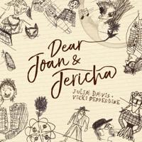 Podcast cover art for Dear Joan and Jericha (Julia Davis and Vicki Pepperdine)