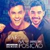 Parou na Posição feat Gabriel Diniz Single