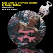 Kali Uchis - After The Storm (feat. Tyler, The Creator & Bootsy Collins) - Pete Rock Remix