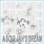 Fish Narc & Yung Bruh - A Souljah's Dream