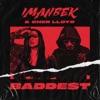 Baddest by Imanbek & Cher Lloyd