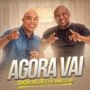 Agora Vai (feat. Irmão Lázaro) - Single