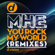 You Rock My World (Mhe vs. Avg Remix) - MHE
