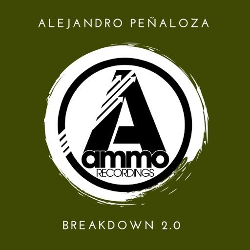 Breakdown 2.0 - Single by Alejandro Peñaloza