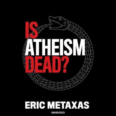 Is Atheism Dead? (Unabridged)
