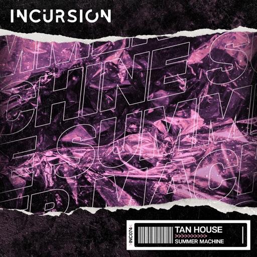 Summer Machine - Single by Tan House