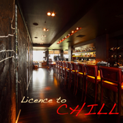 Licence to Chill – Kamasutra Café Ambient Lounge Bar Music, Chillout del Mar and Buddha Chill Out Relaxation - Chill Out