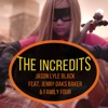 The Incredits (feat. Jenny Oaks Baker & Family Four) - Single, Jason Lyle Black