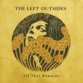 The Left Outsides - Take Me Home Again