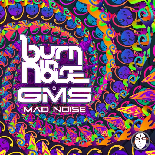 Mad Noise - Single by GMS & Burn in Noise