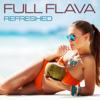 Full Flava - Refreshed Grafik