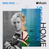 descargar bajar mp3 Apple Music Home Session: Biig Piig - Single - Biig Piig