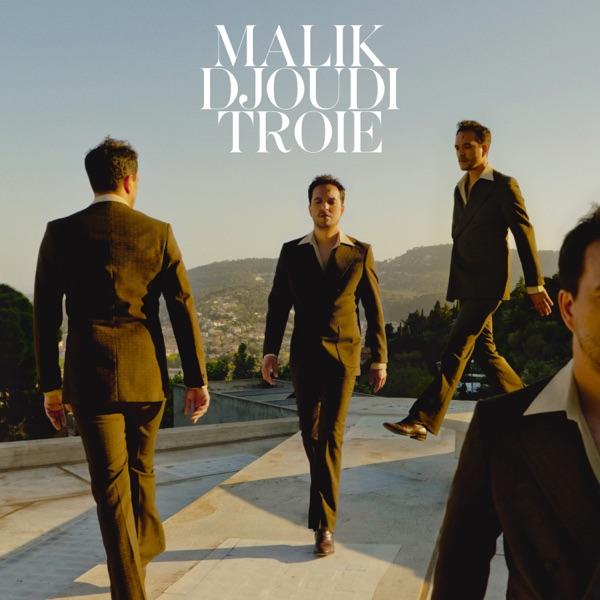 Troie - Malik Djoudi