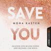 Save You (Maxton Hall 2) - Mona Kasten