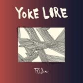 Yoke Lore - Ride