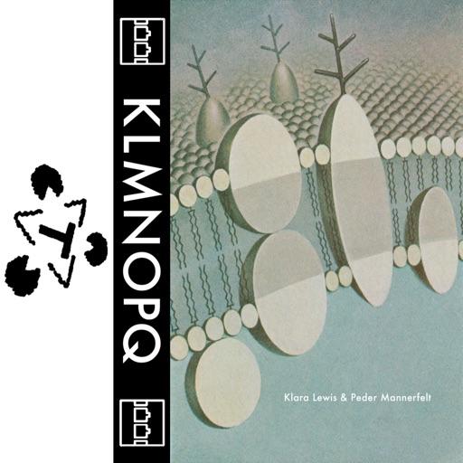 Klmnopq - EP by Peder Mannerfelt & Klara Lewis
