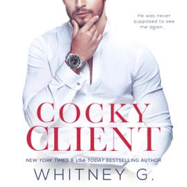 Cocky Client (Unabridged) audiobook