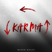 Karma-Queen Naija
