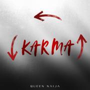 Karma - Queen Naija - Queen Naija