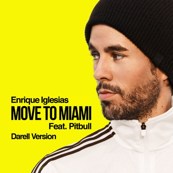 MOVE TO MIAMI (feat. Pitbull) [Darell Version] - Single
