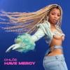 Have Mercy by Chlöe