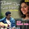 Rahul Jain - Bahut Pyar karte Hain