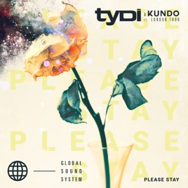 tyDi & Kundo – Please Stay – Single [iTunes Plus M4A] | iplusall.4fullz.com