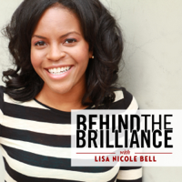 Podcast cover art for Behind the Brilliance