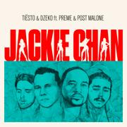 Jackie Chan (feat. Preme & Post Malone) - Tiësto & Dzeko - Tiësto & Dzeko