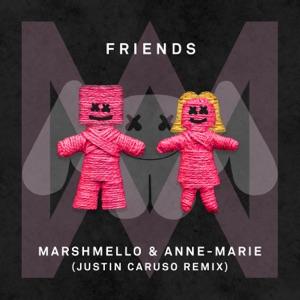 Marshmello & Anne-Marie - FRIENDS (Justin Caruso Remix)
