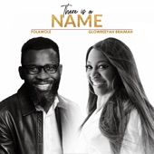 There Is a Name (feat. Glowreeyah Braimah) artwork