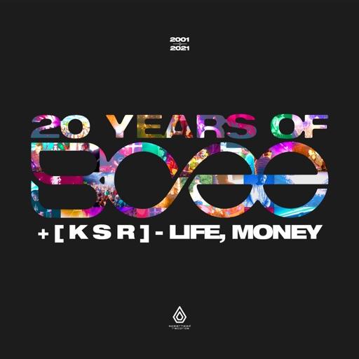 Life, Money - Single by BCee & [ K S R ]