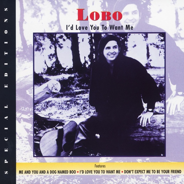Lobo  -  I'd Love You to Want Me diffusé sur Digital 2 Radio