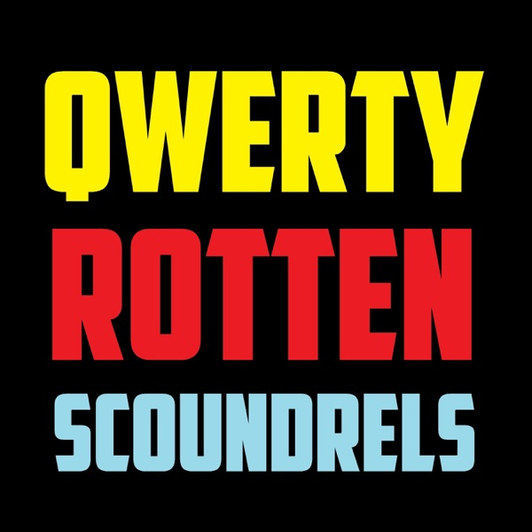 Qwerty Rotten Scoundrels - Typewriter Podcast