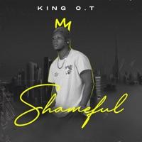 King OT - Shameful - Single