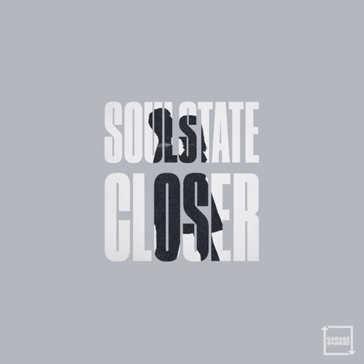 Closer - Single by Soulstate