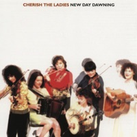 New Day Dawning by Cherish the Ladies on Apple Music
