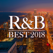 R&B BEST 2018 -王道の洋楽バラード20選-