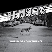 The Mistons - World Of Convenience