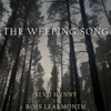 The Weeping Song (feat. Ross Learmonth) - Single