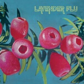 The Lavender Flu - Follow the Flowers