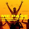 Enrique Iglesias - ME PASE (feat. Farruko) Grafik